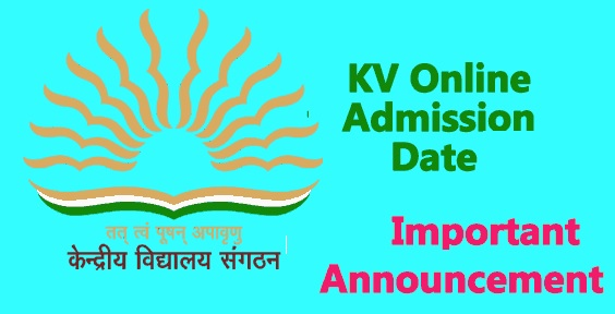 KVS Admission Date 2021-22 [kvsonlineadmission.kvs.gov.in] - KV Admission Schedule