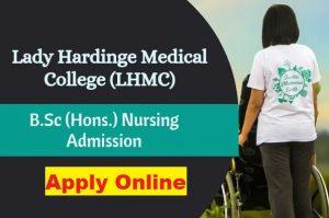 LHMC BSc Nursing Application Form 2021 {lhmc-hosp.gov.in ...