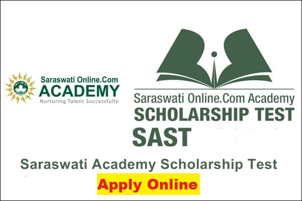 {SAST} Saraswati Academy Scholarship 2021 - Test Application Form, Eligibility
