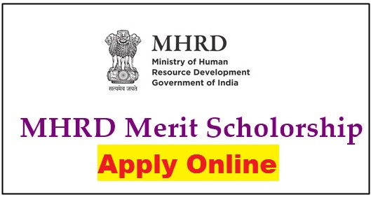 {mhrd.gov.in} MHRD Scholarship 2021 - Application Form Last Date, Check Status Online