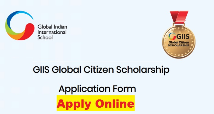 {www.giissingapore.org} GIIS Singapore Global Citizen Scholarship 2021 For Indian 10th Pass Students